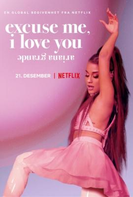 Ariana Grande: Excuse Me, I Love You (2020) ซับไทย