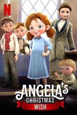Angela's Christmas Wish อธิษฐานคริสต์มาสของแองเจิลลา (2020)