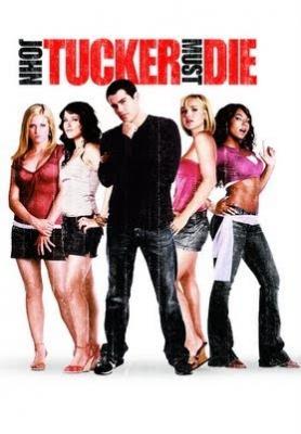 John Tucker Must Die แผนถอดลาย ยอดชายนายจอห์น ทัคเกอร์ (2006)