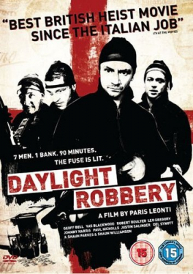 Daylight Robbery ข้าเกิดมาปล้น (2008)