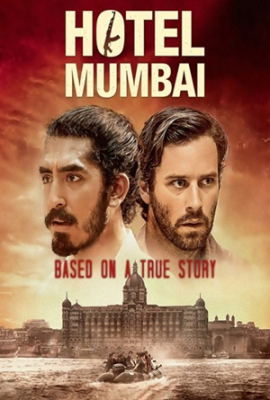 Hotel Mumbai เปิดนรกปิดเมืองมุมไบ (2018)