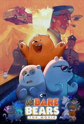 We Bare Bears: The Movie วี แบร์ แบร์ เดอะมูฟวี่ (2020)
