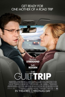 The Guilt Trip ทริปสุดป่วนกับคุณแม่สุดแสบ (2012)