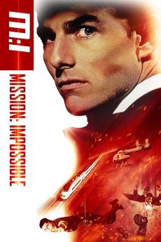 Mission: Impossible 1 มิชชั่น: อิมพอสซิเบิ้ล ภาค 1 ผ่าปฏิบัติการสะท้านโลก (1996)