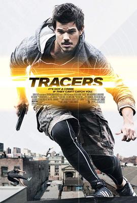 TRACERS ล่ากระโจนเมือง (2015)