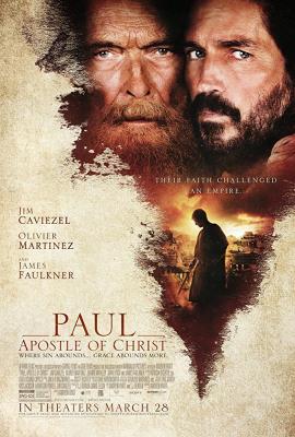 Paul, Apostle of Christ พอล อัครสาวกของพระเจ้า (2018)