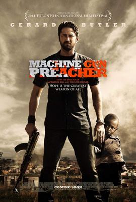Machine Gun Preacher นักบวชปืนกล (2011)