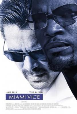 Miami Vice ไมอามี่ ไวซ์ คู่เดือดไมอามี่ (2006)