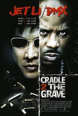 CRADLE 2 THE GRAVE คู่อริ ถล่มยกเมือง (2003)