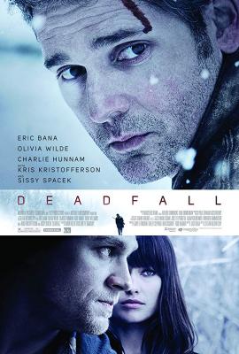 Deadfall คู่โจรกรรมมหาประลัย (2012)