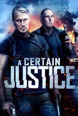 A Certain Justice คนยุติธรรมระห่ำนรก (2014)