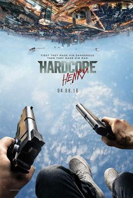 Hardcore Henry เฮนรี่ โคตรฮาร์ดคอร์ (2015)