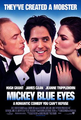Mickey Blue Eyes มิคกี้ บลูอายส์ รักไม่ต้องพัก... คนฉ่ำรัก (1999)