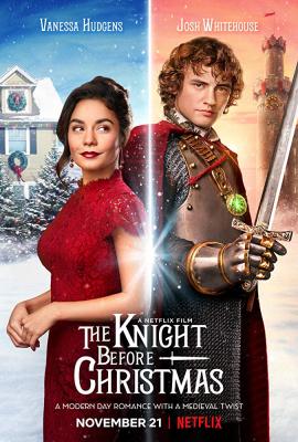 The Knight Before Christmas อัศวินก่อนวันคริสต์มาส (2019)