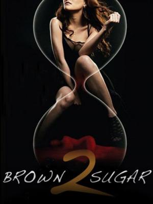 น้ำตาลแดง ภาค2 Brown Sugar2 (2010)