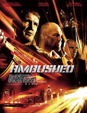 Ambushed สงครามล้างเมืองโฉด (2013)