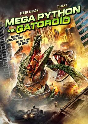 Mega Python vs Gatoroid สงครามโคตรพันธุ์ เลื้อยคลานสยองโลก (2011)