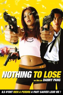 หนึ่งบวกหนึ่งเป็นสูญ Nothing to Lose (2002)