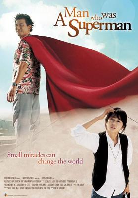 A Man Who Was Superman ยัยตัวร้าย กับนายซุปเปอร์แมน (2008)