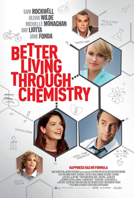 Better Living Through Chemistry คู่กิ๊กเคมีลงล็อค (2014)