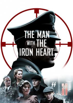 The Man with the Iron Heart ปฏิบัติการเดือดเชือดไฮดริช (2017)