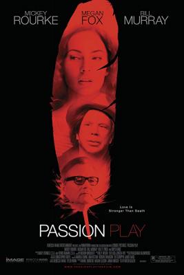 Passion Play นางฟ้า ซาตาน หัวใจรักสยบโลก (2010)