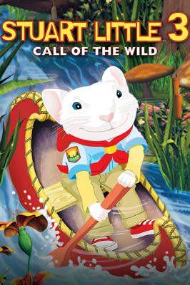 Stuart Little3: Call of the Wild สจ๊วต ลิตเติ้ล ภาค3: เจ้าหนูแสนซน (2005)Stuart Little3: Call of the Wild สจ๊วต ลิตเติ้ล ภาค3: เจ้าหนูแสนซน (2005)