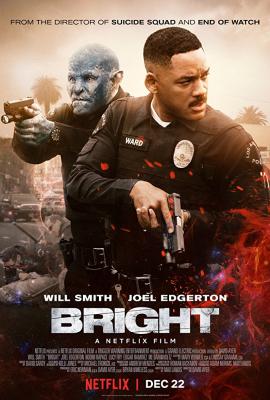 Bright ไบรท์ (2017)