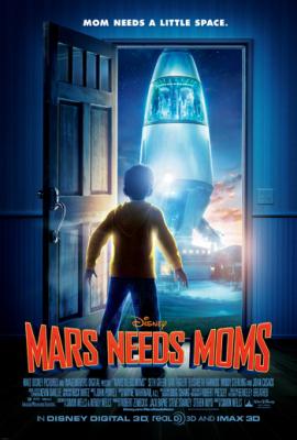 Mars Needs Moms ภารกิจแอบจิ๊กตัวแม่บนดาวมฤตยู (2011)Mars Needs Moms ภารกิจแอบจิ๊กตัวแม่บนดาวมฤตยู (2011)
