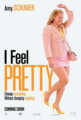 I Feel Pretty ฉันสวย ฉันมั่น ฉันคิดบวก (2018)