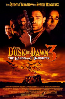 From Dusk Till Dawn 3: The Hangmans Daughter เขี้ยวนรกดับตะวัน (1999)