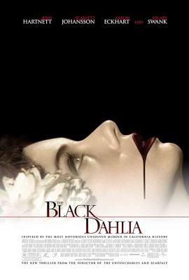 The Black Dahlia พิศวาส ฆาตกรรมฉาวโลก (2006)