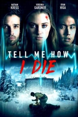 Tell Me How I Die นิมิตมรณะ (2016)