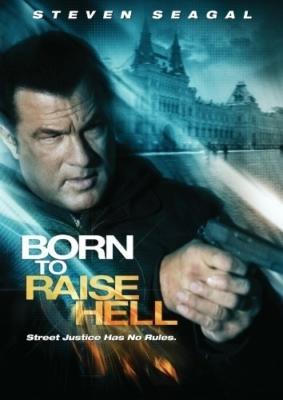 Born To Raise Hell โคตรจารชนฝังแค้นข้ามแผ่นดิน (2010)