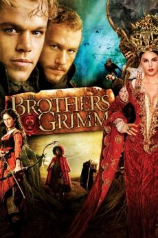 The Brothers Grimm ตะลุยพิภพมหัศจรรย์ (2005)