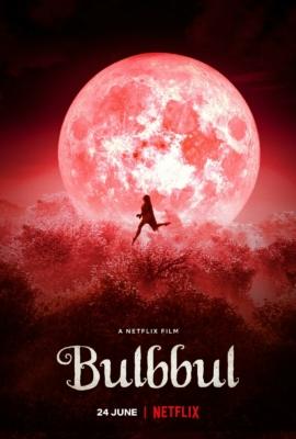Bulbbul รอยรักตำนานอาถรรพ์ (2020) ซับไทย