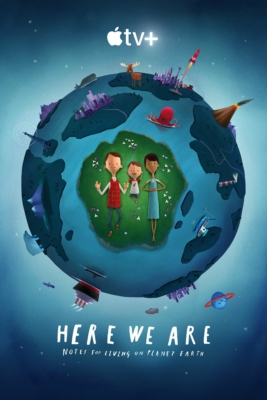 Here We Are: Notes for Living on Planet Earth (2020)