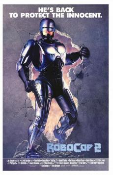 RoboCop 2 โรโบค็อป ภาค2 (1990)