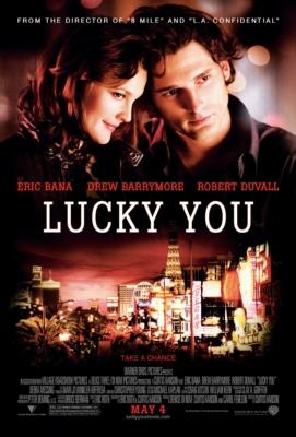 Lucky You พนันโชค พนันรัก (2007