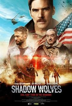 Shadow Wolves ฝูงเงา หมาป่า (2019)