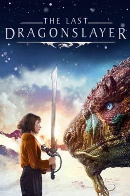 The Last Dragonslayer นักฆ่ามังกรคนสุดท้าย (2016)The Last Dragonslayer นักฆ่ามังกรคนสุดท้าย (2016)