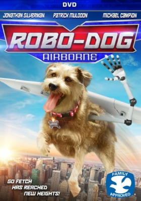 Robo-Dog: Airborne โรโบ หมาบินได้ (2017)
