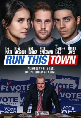 Run This Town เมืองอาชญากล (2019)