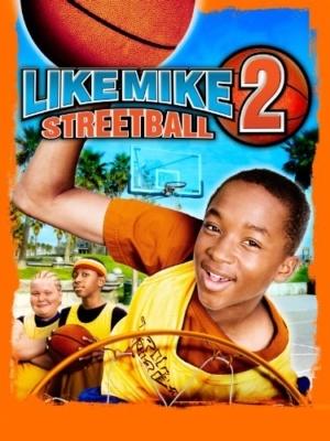 Like Mike 2: Streetball เจ้าหนูพลังไมค์ ภาค 2 (2006)