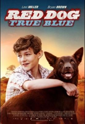 Red Dog True Blue 2 เพื่อนซี้หัวใจหยุดโลก 2 (2016)