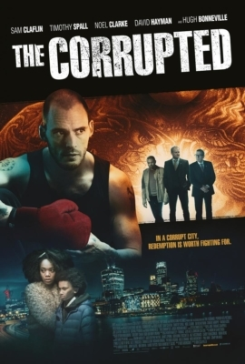 The Corrupted ผู้เสียหาย (2019)