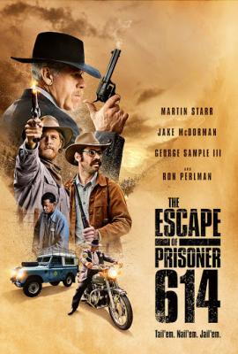 The Escape of Prisoner 614 การหลบหนีของนักโทษ 614 (2018)