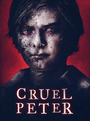 Cruel Peter ปีเตอร์เด็กผู้มาจากนรก มาสเตอร์ (2019)
