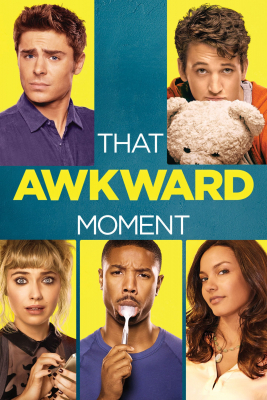 That Awkward Moment หนึ่ง ส่อง ซั่ม เอาวะ เลิกโสด (2014)