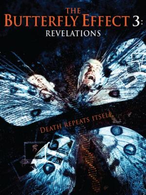 The Butterfly Effect เปลี่ยนตาย ไม่ให้ตาย 3 (2009)